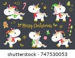 cute christmas unicorns vector... | Shutterstock .eps vector #747530053