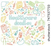 a set of hand drawn healthcare... | Shutterstock . vector #747537733