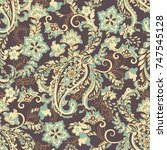 paisley seamless floral pattern.... | Shutterstock . vector #747545128
