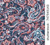 paisley and ethnic flowers... | Shutterstock . vector #747545143