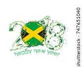 2018 happy new year jamaica... | Shutterstock .eps vector #747651040