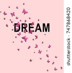 slogan graphic with butterfly | Shutterstock . vector #747868420