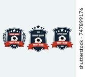 soccer football club logo badge ... | Shutterstock .eps vector #747899176