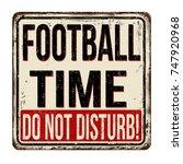football time  do not disturb... | Shutterstock .eps vector #747920968
