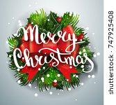 merry christmas lettering...   Shutterstock .eps vector #747925408