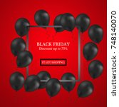 black friday sale with balloons ... | Shutterstock . vector #748140070