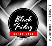 abstract black friday sale... | Shutterstock .eps vector #748308748