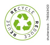 recycle reduce reuse logo... | Shutterstock .eps vector #748363420