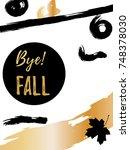 goodbye autumn golden lettering ... | Shutterstock .eps vector #748378030