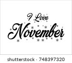 i love november | Shutterstock .eps vector #748397320