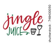 jingle juice | Shutterstock .eps vector #748430050