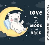good night print with cute bear ... | Shutterstock .eps vector #748509769