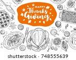 hand drawn thanksgiving dinner  ... | Shutterstock .eps vector #748555639