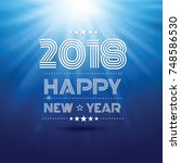 happy new year 2018 in blue... | Shutterstock .eps vector #748586530