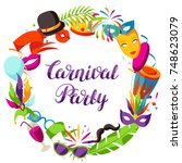 carnival party frame with... | Shutterstock .eps vector #748623079