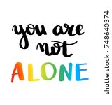 you are not alone. gay pride... | Shutterstock .eps vector #748640374