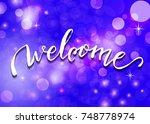welcome   hand lettering....   Shutterstock . vector #748778974
