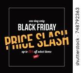 black friday price slash... | Shutterstock .eps vector #748792363