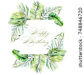 watercolor tropical palm leaves ... | Shutterstock . vector #748846720