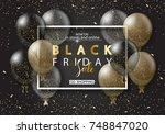 black friday sale background... | Shutterstock .eps vector #748847020