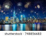 colorful fireworks above new... | Shutterstock . vector #748856683