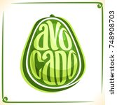 vector logo for avocado  label... | Shutterstock .eps vector #748908703