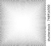 halftone dotted background... | Shutterstock . vector #748916500