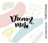 dream more. inspirational quote ... | Shutterstock .eps vector #748933468