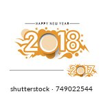 happy new year 2018   2017 text ... | Shutterstock .eps vector #749022544