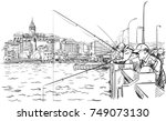 sketch of fishermen on galata...   Shutterstock .eps vector #749073130