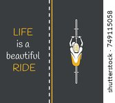 Bycicle On The Road. Life Is A...