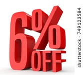 six percent off. discount  6  . ... | Shutterstock . vector #749123584