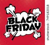 black friday sale inscription... | Shutterstock .eps vector #749182018