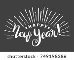 happy new year lettering.... | Shutterstock .eps vector #749198386