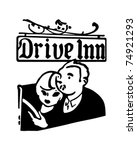 drive inn   retro ad art banner | Shutterstock .eps vector #74921293