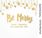 christmas card. be merry hand... | Shutterstock .eps vector #749234290