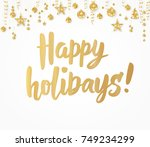 happy holidays card. hand drawn ... | Shutterstock .eps vector #749234299