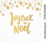 joyeux noel card. merry... | Shutterstock .eps vector #749234689