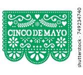 cinco de mayo papel picado... | Shutterstock .eps vector #749234740