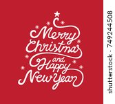 merry christmas and happy new... | Shutterstock .eps vector #749244508