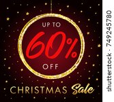 christmas sale up to 60 off... | Shutterstock .eps vector #749245780