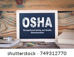 osha  occupational safety and... | Shutterstock . vector #749312770