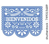 papel picado bienvenidos vector ... | Shutterstock .eps vector #749315689