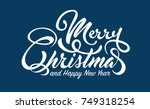 white text marry christmas and... | Shutterstock .eps vector #749318254