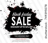 black friday | Shutterstock .eps vector #749395078