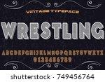 vintage font typeface... | Shutterstock .eps vector #749456764