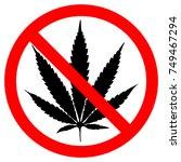 forbidden sign marijuana leaf... | Shutterstock .eps vector #749467294