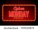 cyber monday sale retro light... | Shutterstock .eps vector #749529874