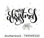 vector hand lettering christmas ... | Shutterstock .eps vector #749549233