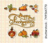 happy thanksgiving stickers.... | Shutterstock .eps vector #749564770